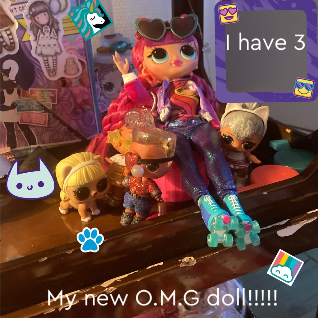 My new O.M.G doll